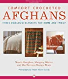 img - for Comfort Crocheted Afghans: Three Heirloom Blankets for Home and Family book / textbook / text book