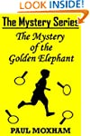 The Mystery of the Golden Elephant (F...