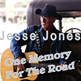 One Memory for the Road Jesse Jones