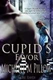 Cupid's Favor (Naughty Cupid)