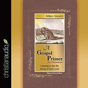 A Gospel Primer Audiobook