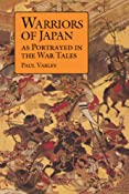 Warriors of Japan: As Portrayed in the War Tales: Paul Varley: 9780824816018: Amazon.com: Books