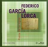 echange, troc Federico Garcia Lorca, Marie-Hélène Carbonel - Poète de la ligne