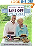 Great British Bake Off: Everyday: Ove...