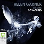 Cosmo Cosmolino | Helen Garner