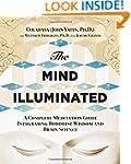 The Mind Illuminated: A Complete Medi...