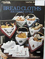 Bread Cloths Southern Style (Cross Stitch…