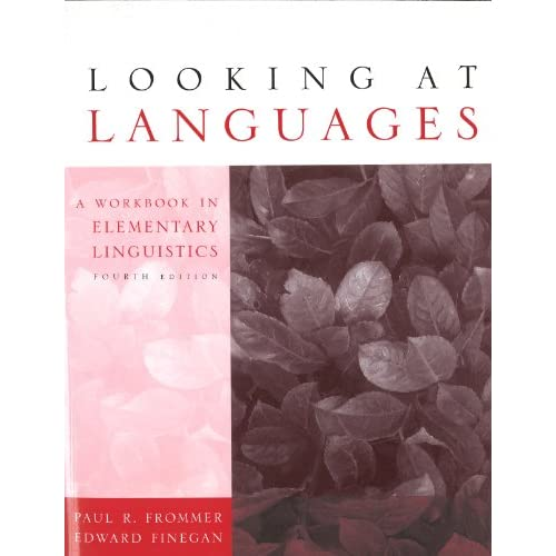 Looking at Languages: A Workbook in Elementary Linguistics, 4 edition