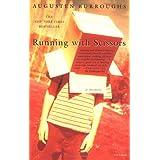 Running with Scissors: A Memoirby Augusten Burroughs