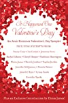 It Happened One Valentine&#39;s Day: An Avon Romance Valentine&#39;s Day Sampler