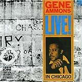 echange, troc Gene Ammons - Live! in chicago