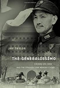 "Cover of ""The Generalissimo: Chiang Kai-s..."