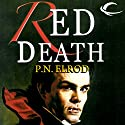Red Death: Jonathan Barrett, Gentleman Vampire, Book 1 Audiobook by P. N. Elrod Narrated by Frazer Douglas