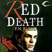 Red Death: Jonathan Barrett, Gentleman Vampire, Book 1 | P. N. Elrod