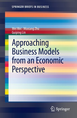 Approaching Business Models from an Economic Perspective (SpringerBriefs in Business)