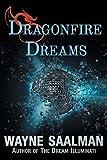 img - for Dragonfire Dreams by Wayne Saalman (2015-12-01) book / textbook / text book