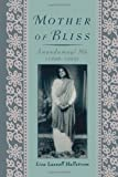 img - for Mother of Bliss: Anandamayi Ma by Hallstrom Lisa Lassell (2008-02-15) Paperback book / textbook / text book