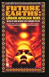 Under African Skies (Future Earths) (0886775442) by Vernor Vinge