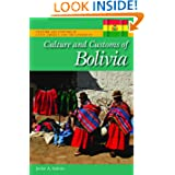 Culture and Customs of Bolivia (Culture and Customs of Latin America and the Caribbean)