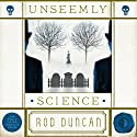 Unseemly Science: Bullet Catcher Series Audiobook by Rod Duncan Narrated by Gemma Whelan