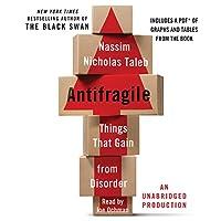 Antifragile: Things That Gain from Disorder Hörbuch von Nassim Nicholas Taleb Gesprochen von: Joe Ochman