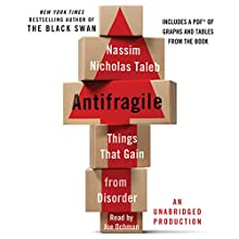 Antifragile: Things That Gain from Disorder Audiobook by Nassim Nicholas Taleb Narrated by Joe Ochman