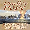 Ramage's Mutiny: The Lord Ramage Novels, Book 8 (       UNABRIDGED) by Dudley Pope Narrated by Steven Crossley