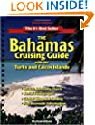 The Bahamas Cruising Guide: With the Turks and Caicos Islands