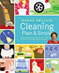 Cleaning Plain & Simple: A ready refe...