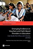 img - for Emerging Evidence on Vouchers and Faith-Based Providers in Education: Case Studies from Africa, Latin America, and Asia (Directions in Development) book / textbook / text book