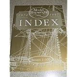 MODEL SHIPWRIGHT INDEX: Issues 1-100 ~ John Bowen