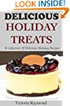 HOLIDAY RECIPES:  Delicious Holiday T...
