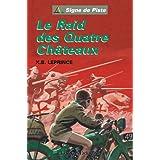 Le Raid des Quatre Châteaux - Signe de Piste