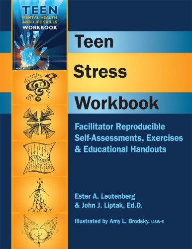 Teen Stress Workbook - Facilitator Reproducible Self-Assessments, Exercises & Educational Handouts PDF