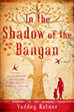 """In the Shadow of the Banyan"" av Vaddey Ratner"