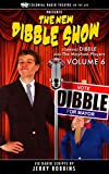 THE NEW DIBBLE SHOW Vol. 6
