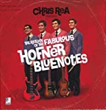 Chris Rea presents The Return Of The Fabulous Hofner Bluenotes (earBOOK + 2x 10''Vinyl + 3CD's)