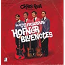 The Return Of The Fabulous Hofner Bluesnotes