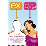 Ex and the Single Girl ~ Lani Diane Rich