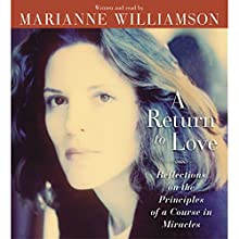 A Return to Love Audiobook by Marianne Williamson Narrated by Marianne Williamson