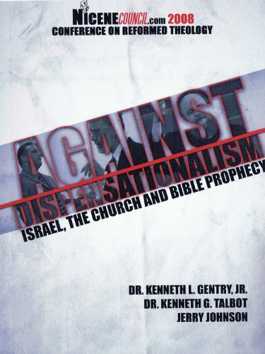Against Dispensationalism - Israel, The Church & Bible Prophecy, Pt. 1 front-424874