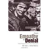From Empathy to Denial: Arab Responses to the Holocaust (Columbia/Hurst)by Meir Litvak