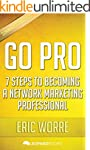 Go Pro: 7 Steps To Becoming a Network...