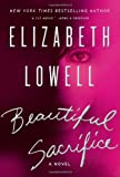 Beautiful Sacrifice: A Novel (0061629863) by Lowell, Elizabeth