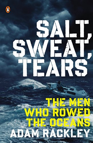 Salz, Schweiß und Tränen: die Männer, die die Ozeane gerudert