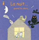 "Afficher ""La Nuit... quand tu dors..."""