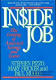 Inside Job: The Looting of America's Savings and Loans