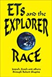 Explorer Race (Book 2): ETs and the Explorer Race (0929385799) by Robert Shapiro