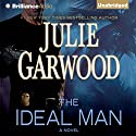 The Ideal Man: A Novel (       UNABRIDGED) by Julie Garwood Narrated by Christina Traister