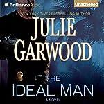 The Ideal Man: A Novel | Julie Garwood